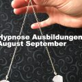 Hypnose Ausbildungen August September